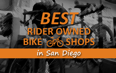 Best Rider Owned Bicycle Shops in San Diego
